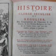 Libros antiguos: HISTOIRE DU CLERGE SECULIER ET REGULIER, TOMO III, 1716, PIERRE BRUNEL. MUY BIEN ILUSTRADO.. Lote 44754457