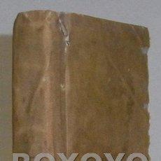 Libros antiguos: SALAZAR, FRANCISCO DE. AFECTOS Y CONSIDERACIONES DEVOTAS SOBRE LOS CUATRO NOVÍSIMOS...1819. Lote 44779696