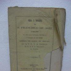 Libros antiguos: NOVENA Y VIDA DE SAN FRANCISCO DE ASIS. 116 PAGINAS. IMPRENTA MAGALLÓN ZARAGOZA AÑO 1866. Lote 44824025
