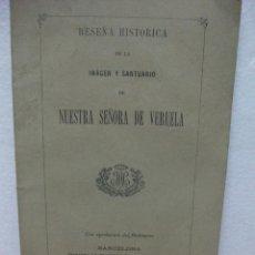 Libros antiguos: BORJA ZARAGOZA RESEÑA HISTÓRICA DE NUESTRA SEÑORA DE VERUELA AÑO 1881 -72 PAGINAS.. Lote 44824117