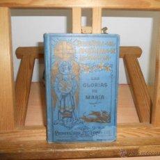 Libros antiguos: GLORIAS DE MARIA.-SAN ALFONSO MARIA DE LIGORIO. Lote 44964578