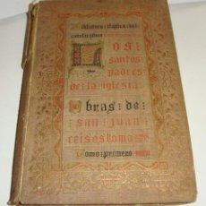 Libros antiguos: OBRAS DE SAN JUAN CRISOSTOMO. TOMO I. MADRID - 1893. BIBLIOTECA CLÁSICA DEL CATOLICISMO.. Lote 44973131