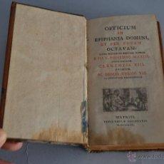 Libros antiguos: OFFICIUM IN EPIPHANIA DOMINI, ET PER TOTAM. OCTAVAN 1804 ,EPIFANÍA DEL SEÑOR . Lote 45095293