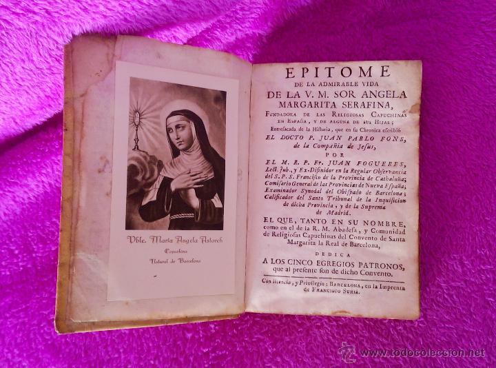Libros antiguos: EPITOME DE LA ADMIRABLE VIDA DE LA V. M. SOR ANGELA MARGARITA SERAFINA, JUAN FOGUERES 1743 - Foto 2 - 45213925