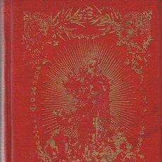 Libros antiguos: MATER ADMIRABILIS FÉLIX SARDÁ Y SALVANY 1905 . Lote 45264664