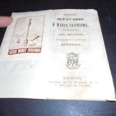 Libros antiguos: NOVENA - DEVOTO OCTAVARIO A MARIA SANTISIMA EN CELEBRIDAD DEL MISTERIO DE SU GLORIOSA Y TRIUNFANTE . Lote 45512330