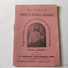 Libros antiguos: EL KEMPIS DEL FOMENTO DE VOCACIONES ELESIASTICAS.. Lote 45635088