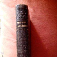 Libros antiguos: LIBRO RELIGIOSO DE LA IMITACIÓN DE CRISTO. Lote 45667347