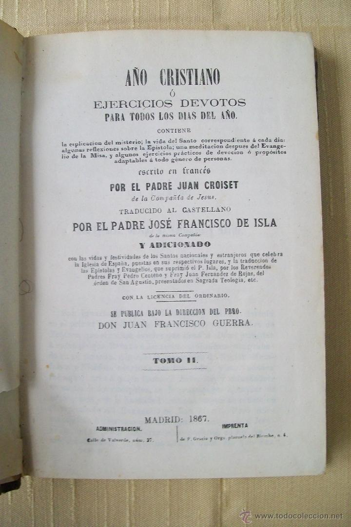 AÑO CRISTIANO O EJERCICIOS DEVOTOS PARA TODOS LOS DÍAS DEL AÑO TOMO II MADRID 1867 (Libros Antiguos, Raros y Curiosos - Religión)