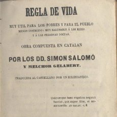 Libros antiguos: REGLA DE VIDA - 1863. Lote 45836932