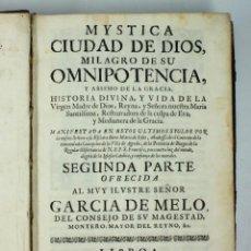 Libros antiguos: MYSTICA CIUDAD DE DIOS, MILAGRO DE SU OMNIPOTENCIA. SEGUNDA PARTE, LISBOA, MIGUEL MENESCAL, AÑO 1684. Lote 45922032