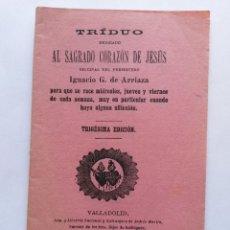 Libros antiguos: LIBRO, TRIDUO AL SAGRADO CORAZON DE JESUS 1896 DE 28 PAGINAS, VALLADOLID. Lote 45933517