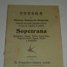 Libros antiguos: ANTIGUA NOVENA DE NTRA. SRA. DE SOPETRANA. PLASENCIA - 1910.. Lote 46016484