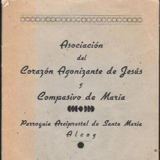 Livres anciens: ASOCIACIÓN DEL CORAZÓN DE JESÚS Y COMPASIVO DE MARÍA.EDITADO EN 1944. Lote 46018995