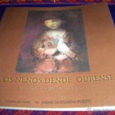 Livres anciens: A OS NENOS DENDE OURENSE DEL MONSEÑOR CARLOS OSORO SIERRA. DIPUTACIÓN OURENSE. MUY ILUSTRADO. RARO.. Lote 46033218