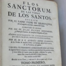 Libros antiguos: FLOS SANCTORUM RIBADENEYRA BIOGRAFÍAS SANTOS FIESTAS CEREMONIAS 3 VOLÚMENES 1761. Lote 46203707