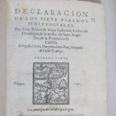 Libros antiguos: DECLARACION 7 PSALMOS PENITENCIALES DE VEGA ASCETISMO MISTICISMO EO 1599. Lote 46351204