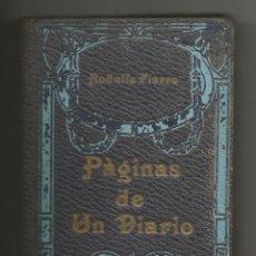 Alte Bücher - PAGINAS DE UN DIARIO .- RODOLFO FIERRO .- LIBRERIA Y TIPOGRAFIA SALESIANA 1915 .- TOMO I - 46514358