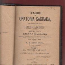 Libros antiguos: TESORO DE ORATORIA SAGRADA 4 TOMOS R.P. RAMON BULDU EDIT. PONS BARCELONA AÑOS: 1880-1887 LR18. Lote 46520413