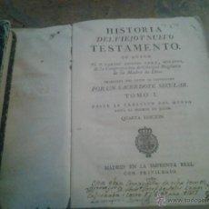 Libros antiguos: HISTORIA DEL VIEJO Y NUEVO TESTAMENTO. TOMO I. MADRID IMPRENTA REAL CON PRIVILEGIO.1787.. Lote 46730456