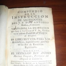 Libros antiguos: AÑO 1768. COMPENDIO DE LA INSTRUCCIÓN DE SACERDOTES. ANTONIO MOLINA, CARTUJANO. PALAFOX. CALAHORRA. Lote 46861159
