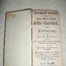 Libros antiguos: AÑO 1831. CATEQUESIS DE LUTERO. EN SUECO. CATHECHESTIK LÄRODOK ELLER DOCT. MART. LUTHERS.. Lote 46871050