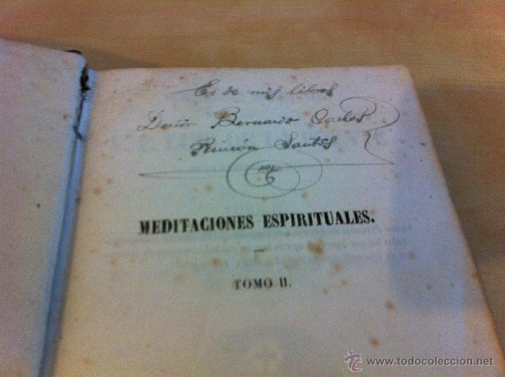 Libros antiguos: MEDITACIONES ESPIRITUALES. V.P. LUIS DE LA PUENTE. COMPAÑIA DE JESÚS.TOMO II.LIBRERÍA RELIGIOSA.1856 - Foto 9 - 46886948