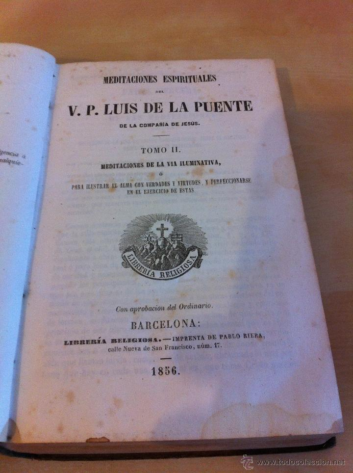 Libros antiguos: MEDITACIONES ESPIRITUALES. V.P. LUIS DE LA PUENTE. COMPAÑIA DE JESÚS.TOMO II.LIBRERÍA RELIGIOSA.1856 - Foto 10 - 46886948