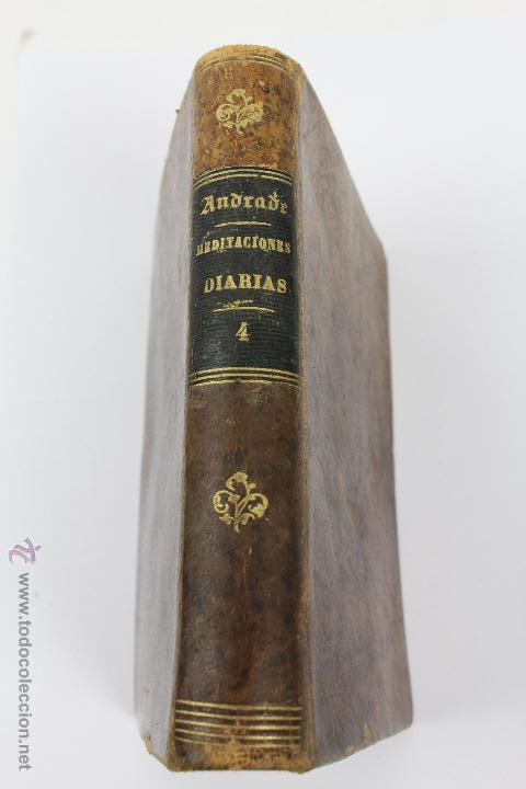L-5916. MEDITACIONES DIARIAS DE LOS MISTERIOS DE NUESTRA SANTA FE. P. ALONSO DE ANDRADE. 1857 (Libros Antiguos, Raros y Curiosos - Religión)