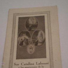 Libros antiguos: SOR CATALINA LABOURE Y LAS APARICIONES DE LA VIRGEN MILAGROSA.. Lote 47149277