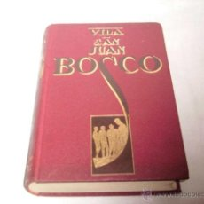 Libros antiguos: VIDA DE SAN JUAN BOSCO.JUAN BAUTISTA LEMOYNE.EDITORIAL PAX.BARCELONA 1931. Lote 47286079