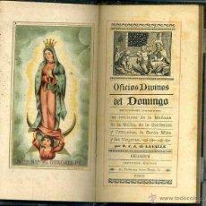 Libros antiguos: OFICIOS DIVINOS DEL DOMINGO (PARIS, S/F). Lote 47303822