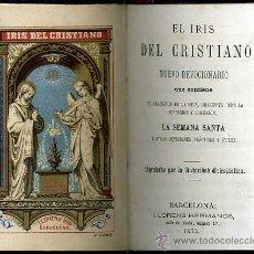 Libros antiguos: EL IRIS DEL CRISTIANO (1875). Lote 47304252