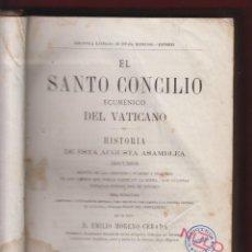 Libros antiguos: STO.CONCILIO ECUMÉNICO DEL VATICANO-TOMO I-E.MORENO CEBADA-ESPASA HNOS-1875-644 PÁG-25 LÁMINAS-LR162. Lote 47335727