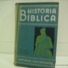 Libros antiguos: HISTORIA BIBLICA TOMO I ANTIGUO TESTAMENTO. Lote 47387743
