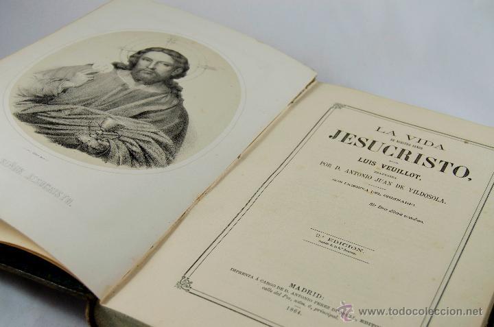 VIDA DE NUESTRO SEÑOR JESUCRISTO. LUIS VEUILLOT (Libros Antiguos, Raros y Curiosos - Religión)