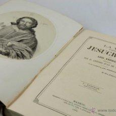 Libros antiguos: VIDA DE NUESTRO SEÑOR JESUCRISTO. LUIS VEUILLOT. Lote 47410722