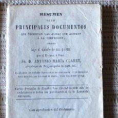 Libros antiguos: LIBRO ANTIGUO, RESUMEN DE LOS PRINCIPALES DOCUMENTOS QUE NECESITAN LAS ALMAS, ANTONIO Mª CLARET 1862. Lote 47423840