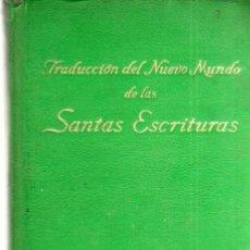Libros antiguos: TRADUCCIÓN DEL NUEVO MUNDO DE LAS SANTAS ESCRITURAS. Lote 47424403