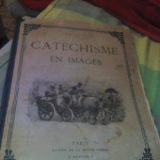 Libri antichi: ANTIGUO CATECISMO EN IMAGENES 1908. PARIS MAISON DE LA BONNE PRESSE.. Lote 184161780