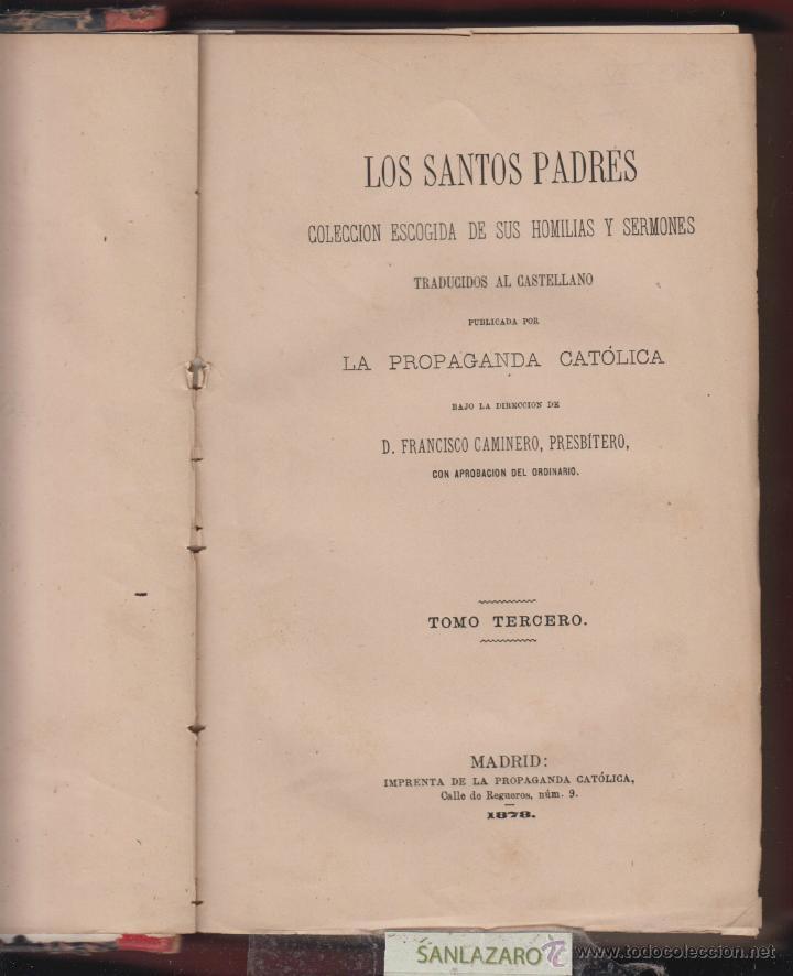 LOS SANTOS PADRES-LA PROPAGANDA CATOLICA-FRANCISCO CAMINERO-2 TOMOS-1878-MADRID-LR471 (Libros Antiguos, Raros y Curiosos - Religión)