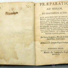 Libros antiguos: PREPARATIO AD MISSAM ET GRATIARUM ACTIO MATRITI EX TYPOGRAPHIA REGIA 1806. Lote 47955680