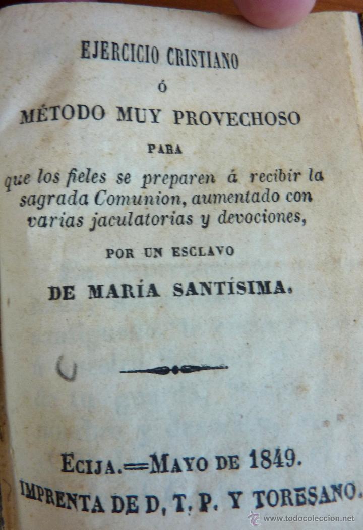Libros antiguos: Ejercicio Cristiano o metodo muy provechoso para....... Mayo 1849 - Foto 4 - 47969815