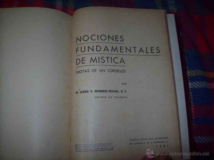Libros antiguos: LECCIONES DE SAN AGUSTÍN + NOCIONES FUNDAMENTALES DE MÍSTICA. 1931 Y 1941. TODO UNA JOYITA.VER FOTOS - Foto 14 - 48425201