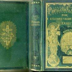 Libros antiguos: SARDA Y SALVANY : PROPAGANDA CATÓLICA TOMO V (1886). Lote 48954948