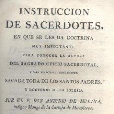 Libros antiguos: ANTONIO DE MOLINA. INSTRUCCIÓN DE SACERDOTES. MADRID, 1785. RELIGIÓN. Lote 48942370