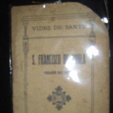Libros antiguos: VIDES DE SANTS S.FRANCISCO DE PAULA FUNDADOR DELS MINIMS CON 8 ILUSTRACIONES AÑO 1914. Lote 49016070