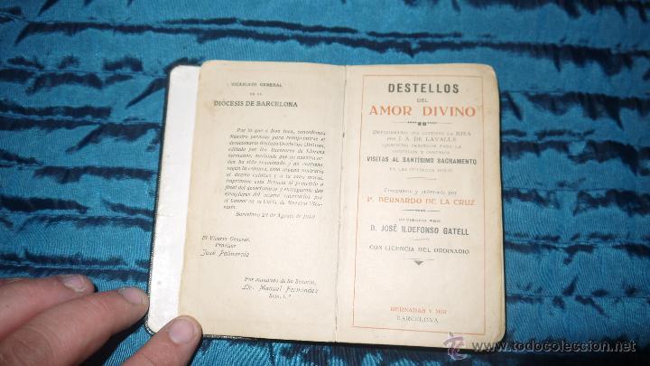 Libros antiguos: DESTELLOS DIVINOS COMPUESTO Y ORDENADO POR P.BERNARDO DE LA CRUZ. 1.908 - Foto 4 - 49053864