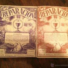 Libros antiguos: REVISTA REPARACIÓN DE 1947 REVISTA MENSUAL EUCARISTICA ILUSTRADA . Lote 49223804