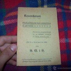 Libros antiguos: RECORDATORI PELEGRINACIÓ MALLORQUINA A LOURDES. S.G.Í S. 1908.EXTRAORDINARI EXEMPLAR.UNA JOIA.FOTOS. Lote 49263559